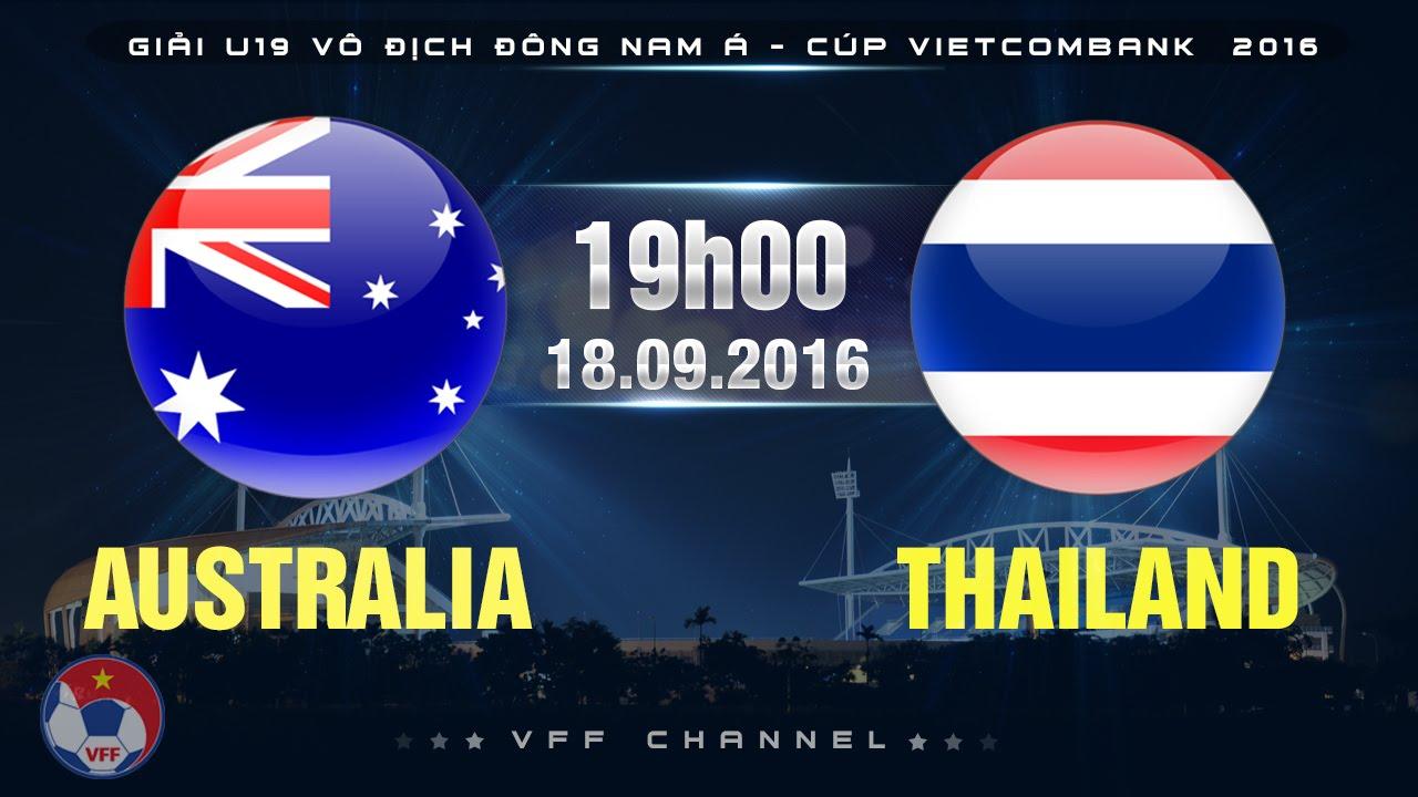 Xem lại: U19 Australia vs U19 Thái Lan
