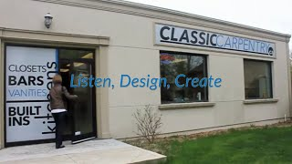 Classic Carpentry: Listen, Design, Create