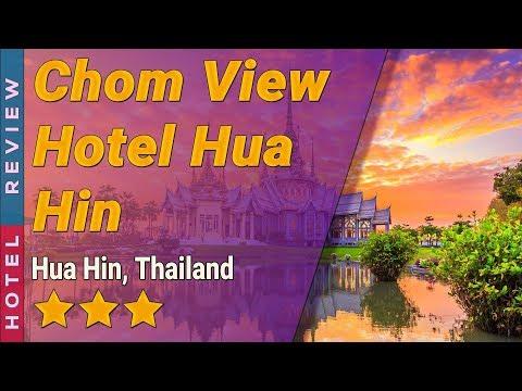 Chom View Hotel Hua Hin hotel review | Hotels in Hua Hin | Thailand Hotels