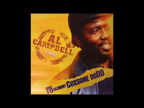 Al Campbell Sings - Tribute To Clement Coxsone Dodd ( Full Album LP + tracklist )