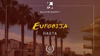 Rasta - Euforija (Official Music Video)