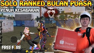 Download Video KERAS PUS RANKED SOLO DIBULAN PUASA PENUH KESABARAN - GARENA FREE FIRE MP3 3GP MP4