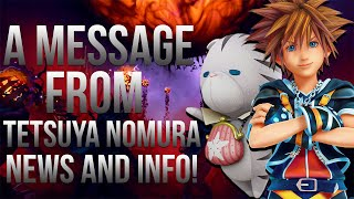 Tetsuya Nomura has given us an interesting message! Full Message he...