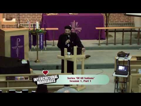 Intercultural Marriages, Session 1, Part 1