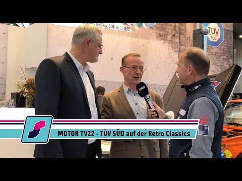 MOTOR TV22 - TÜV Süd als kompetenter Partner für Young- und Oldtimer auf der Retro Classic Stuttgart