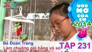 Làm chuông gió bằng vỏ sò - Nguyễn Đoan Trang | ƯỚC MƠ CỦA EM | Tập 231