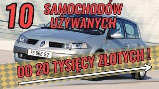 10 niezawodnych używanych samochodów, które kupisz do 20 tys. zł  - #150 TOP