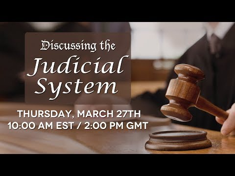 Discussing the Judicial System