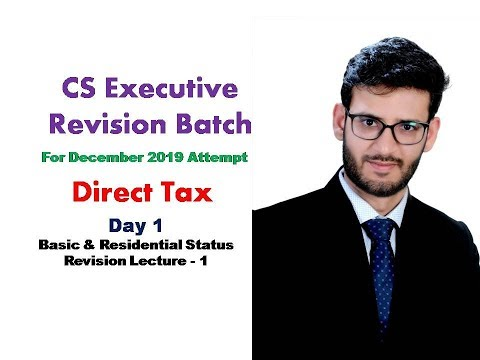 Day 1 DT  Basic & Residential Status Revision Lecture 1 By CA Saumil Manglani