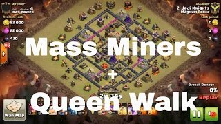 [Clash of Clans]Hottest Combination Mass Miners with Queen Walk for 3 star
