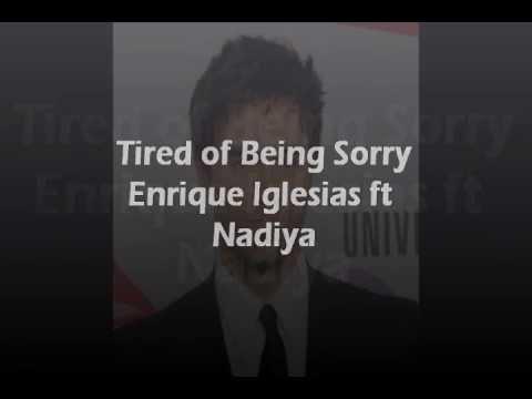 Enrique Iglesias - Tired of Being Sorry lyrics.wmv