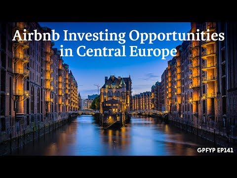 Airbnb Hosting EP 141 Airbnb Investing Opportunities in Central Europe