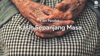 Thumbnail of KASIH SEPANJANG MASA | Film Pendek