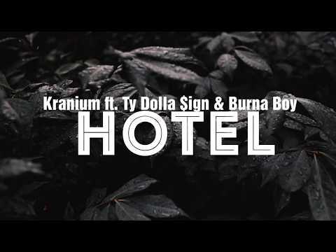Kranium ft Ty Dolla Sign & Burnaboy - Hotel (Lyric Video)