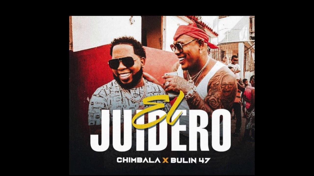 Download Chimbala ❌ Bulin 47 - El Juidero (Brincale, Saltale, córrele 🏃♀️🤣)