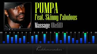 Pumpa Feat. Skinny Fabulous  - Massage (Refill) [Soca 2013]