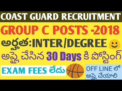 JOBS CENTRAL GOVT NOTIFICATION 2018|COAST GUARD RECRUITMENT2017 NOTIFICATION STORE KEEPER POSTS-2018