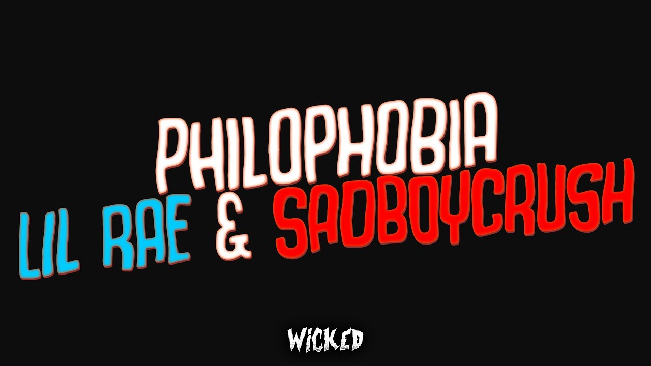 Download Lil Rae - Philophobia (Lyrics) ft. SadBoyCrush