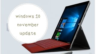 Windows 10 Pro, version 1511, 10586 update features and review