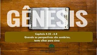 LIVE  IPMN  -EBD - TEMA :  GÊNESIS  -    Quando as perspectivas são sombrias, tente olhar para cima.