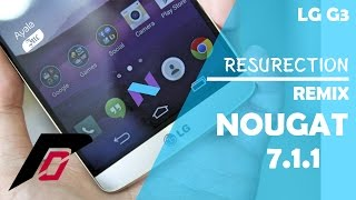LG G3 | Resurection Remix Android Nougat 7.1.1 | Lineage OS Based | Review en Español - Ayala Inc