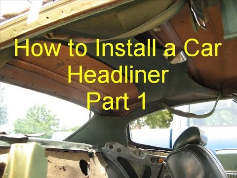 How To Install Car Headliner Part 1 Bow Type 1970
