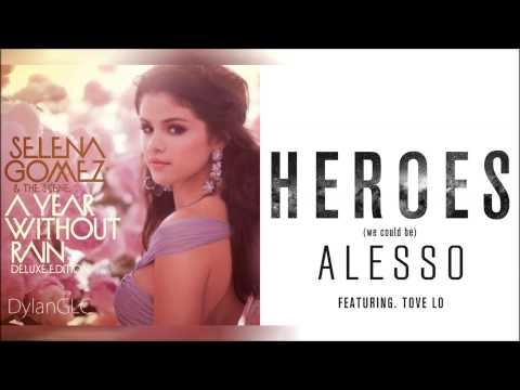 A Year Without Heroes | Selena Gomez & Alesso feat. Tove Lo Mixed Mashup!