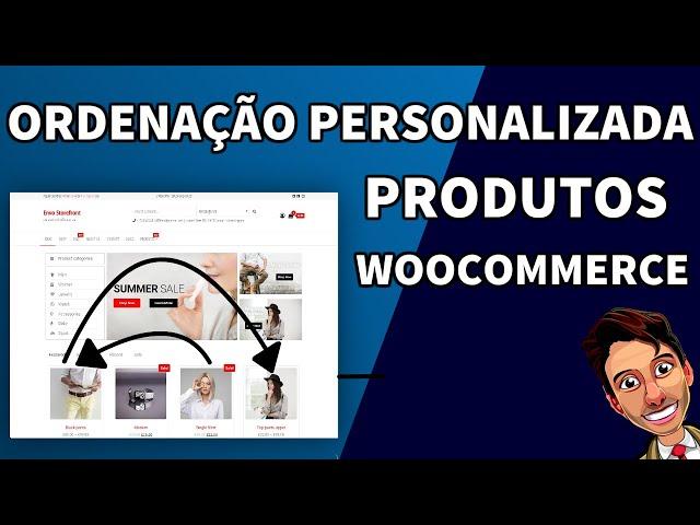 Ordenação personalizada produtos WooCommerce