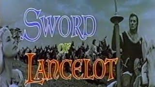 Sword of Lancelot (1963) [Action] [Adventure] [Fantasy]