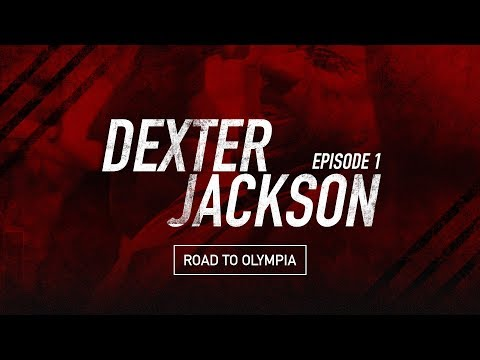 "Dexter Jackson ""Road To Olympia 2017"" Episode 1"