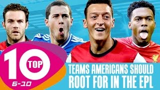 top 10 teams in the premiership americans should root for part 1