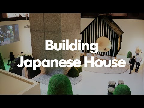 Building The Japanese House