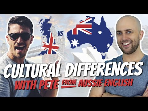 Cultural Differences: Australia Vs UK With Pete From Aussie English