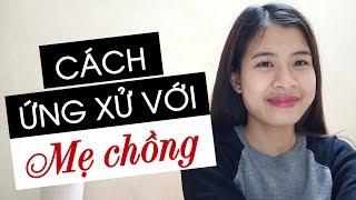 CÁCH ỨNG XỬ PHÙ HỢP VỚI MẸ CHỒNG (Livestream)   Hà Nguyễn   Kiến Thức Tâm Lý