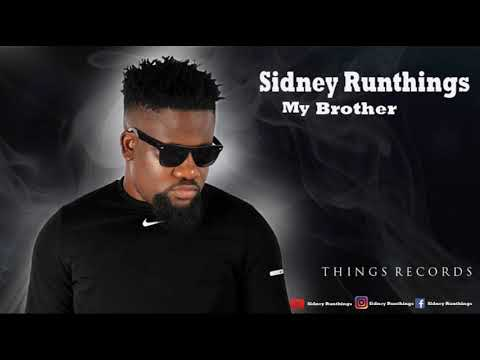 Download Sidney Runthings - My Brother #thingsrecords
