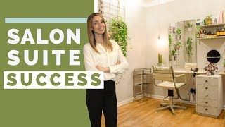 6 Secrets To Salon Suite Business Success