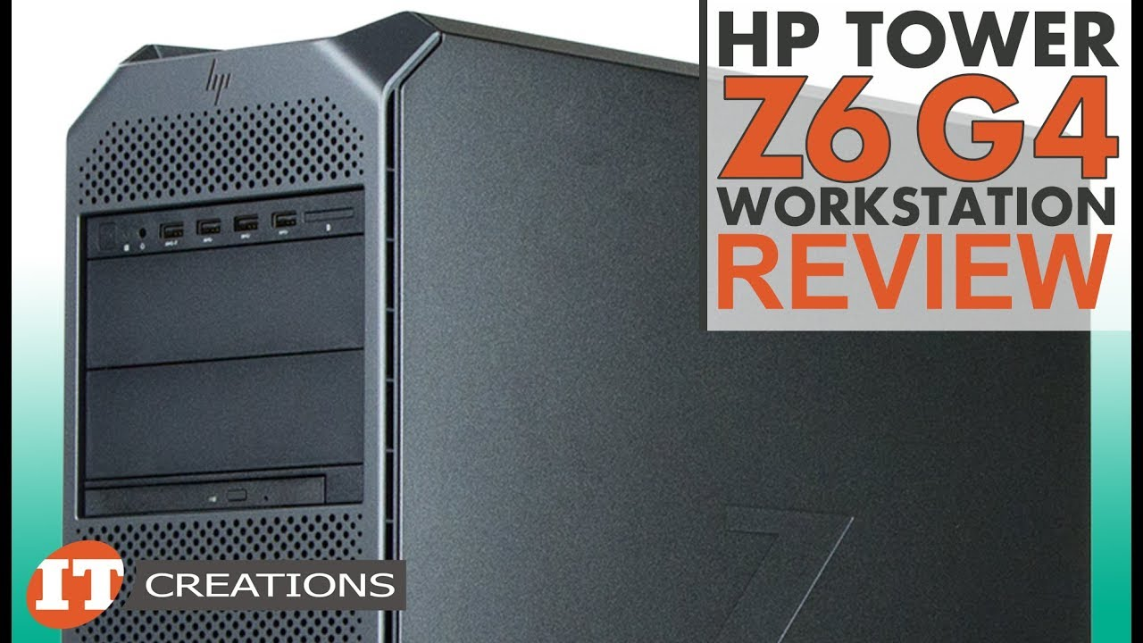 HP Z6 G4 Workstation Technical REVIEW | IT Creations