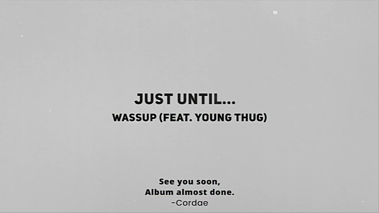 Download Cordae - Wassup (feat. Young Thug) [Official Audio]