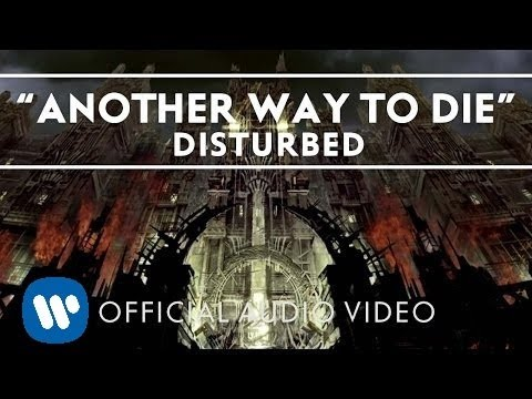 Disturbed - Another Way To Die [Audio]