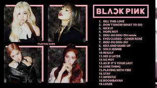 PLAYLIST BLACKPINK 2019