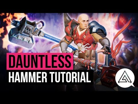 Dauntless | Hammer Weapon Tutorial