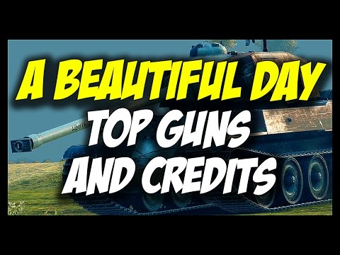 ► Day Full Of Top Guns and Credits! - World of Tanks Premium Tanks Gameplay