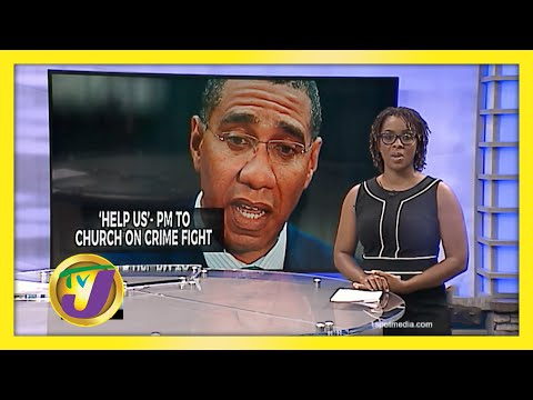 'Help Us' - Jamaica's PM Calls on Church to Help Fight Crime   TVJ News