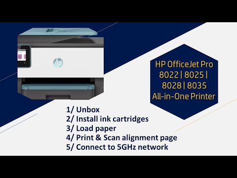 HP OfficeJet Pro 8022 | 8025 | 8028 | 8035 printer: Unbox, Setup & Connect to 5GHz wireless network