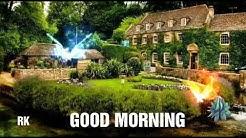 GOOD MORNING BEAUTIFUL VILLAGE