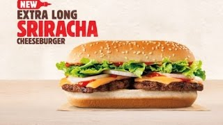 Burger King XL Sriracha Cheeseburger