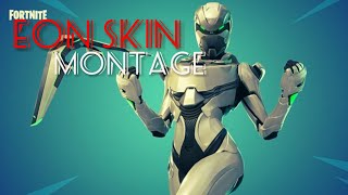 Fortnite Montage(Eon Skin Gameplay)