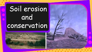 Science - Soil Erosion and Conservation - English