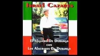 Israel Cazares - Domingo Corrales