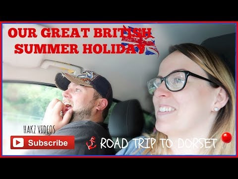 THE ROAD TRIP TO DORSET | OUR GREAT BRITISH SUMMER HOLIDAY 2017